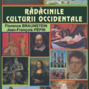lh5.ggpht.com__yiM58YTXfng_SriCzJHgxTI_AAAAAAAAQiQ_QCWyrkq5B4I_s400_florence_braunstein-jean_francois_pepin-radacinile_culturii_occidentale