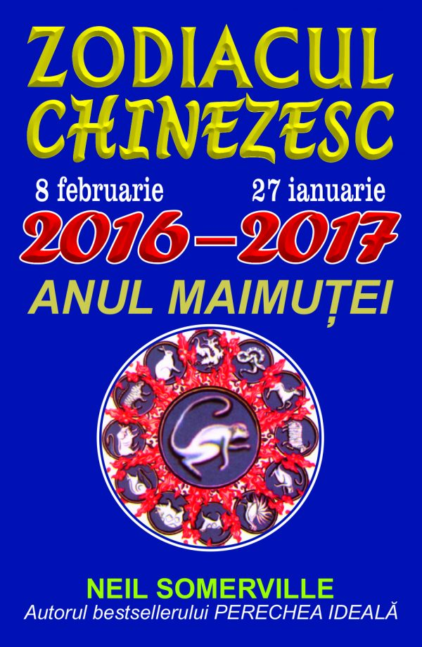 Zodiac Chinezesc 2016-2017 - Editura Orizonturi
